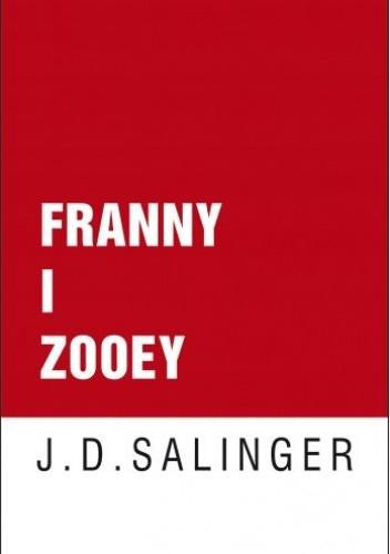 Franny I Zooey Jerome David Salinger 201882 Lubimyczytaćpl