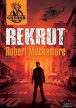 Rekrut - Robert Muchamore