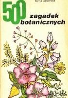 500 zagadek botanicznych