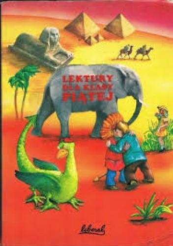 Okładka książki Lektury dla klasy piątej