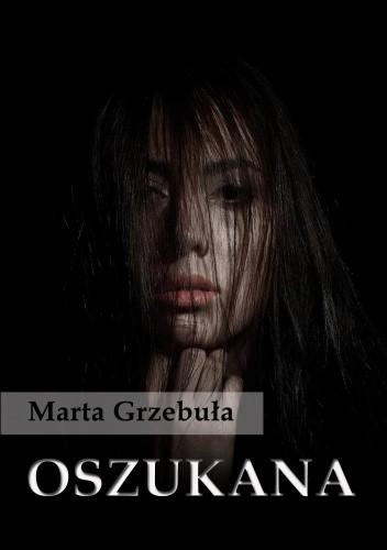 OSZUKANA - Marta Grzebuła