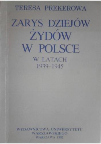 Okładka książki Zarys dziejów Żydów w Polsce w latach 1939-1945