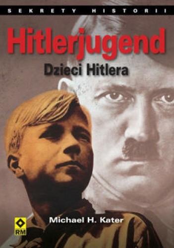 Okładka książki Hitlerjugend. Dzieci Hitlera