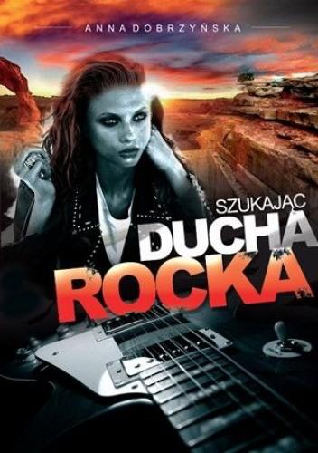 Okładka książki Szukając ducha rocka