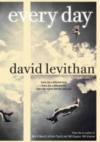 8e40a8df2e Every Day - David Levithan (202646) - strona 6 - Lubimyczytać.pl