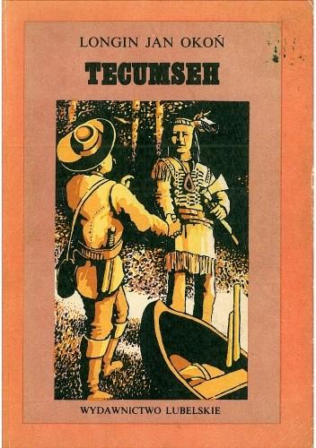Okładka książki Tecumseh. Powieść dla młodzieży
