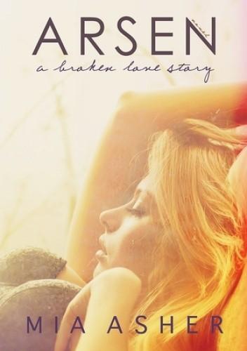 Okładka książki Arsen. A broken love story