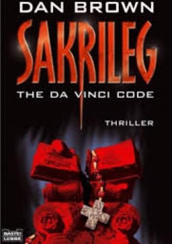 Okładka książki Sakrileg - The Da Vinci Code
