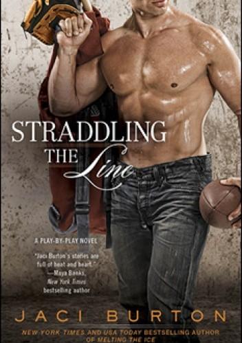 Okładka książki Straddling the Line