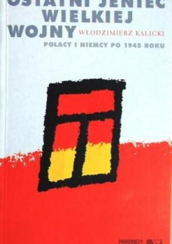 Okładka książki Ostatni Jeniec Wielkiej Wojny