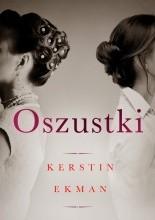Oszustki - Kerstin Ekman