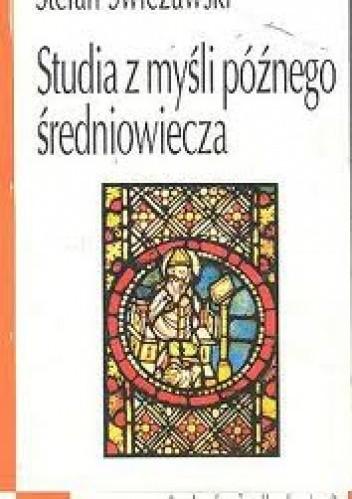 Okładka książki Studia z myśli późnego średniowiecza