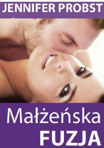 Okładka książki Małżeńska fuzja