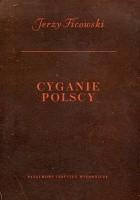 Cyganie polscy. Szkice historyczno-obyczajowe