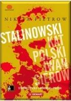 Stalinowski kat Polski. Iwan Sierow