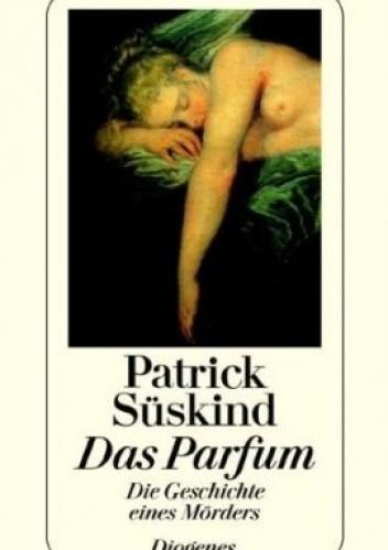 Okładka książki Das Parfum. Die Geschiche eines Mörders