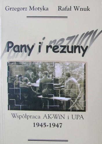 Okładka książki Pany i rezuny. Współpraca AK-WiN i UPA 1945-1947