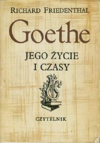 Okładka książki Goethe - jego życie i czasy