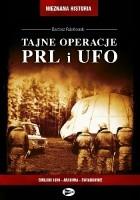 Tajne operacje PRL. i UFO