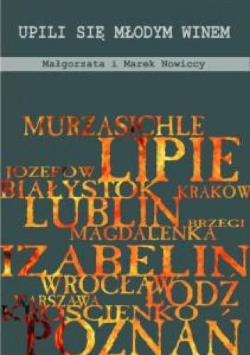 Upili się młodym winem - Małgorzata i Marek Nowiccy