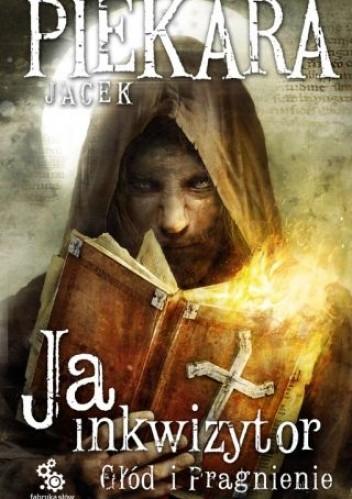 Okładka książki Ja, inkwizytor. Głód i pragnienie
