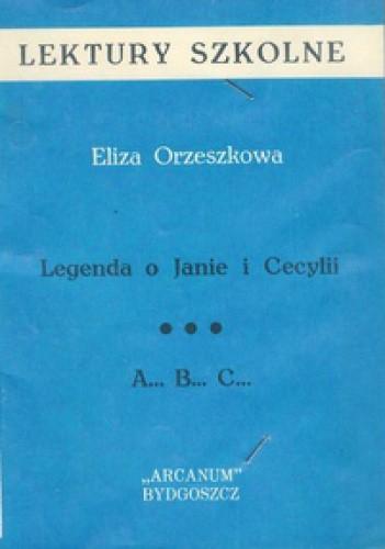 Okładka książki Legenda o Janie i Cecylii. A...B...C...