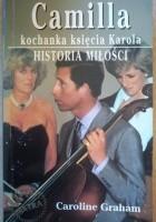 Camilla kochanka księcia Karola. Historia Miłości.