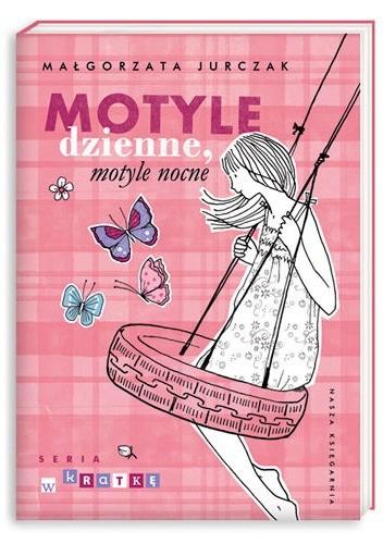 Okładka książki Motyle dzienne, motyle nocne
