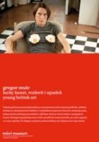 Lucky Kunst. Rozkwit i upadek Young British Art