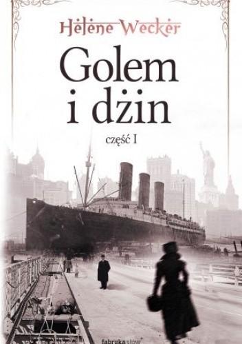 Okładka książki Golem i Dżin, część 1