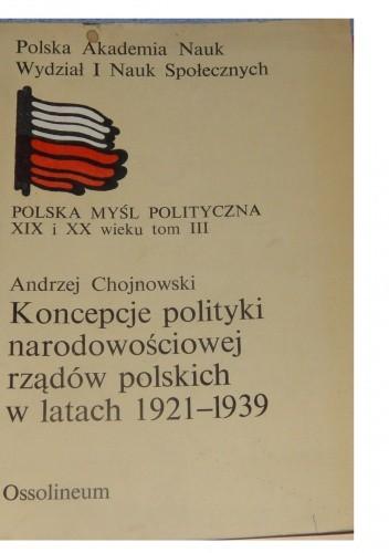 Okładka książki Koncepcje polityki narodowościowej rządów polskich w latach 1921-1939