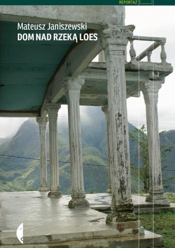 Okładka książki Dom nad rzeką Loes