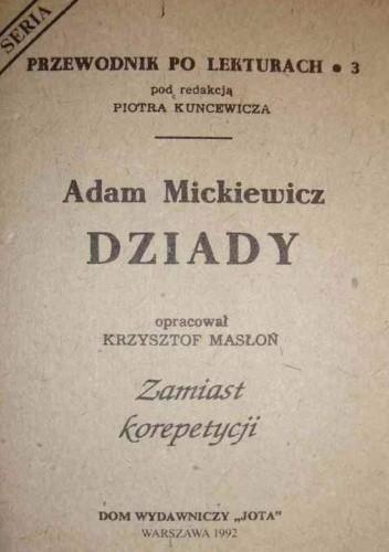Okładka książki Adam Mickiewicz. Dziady