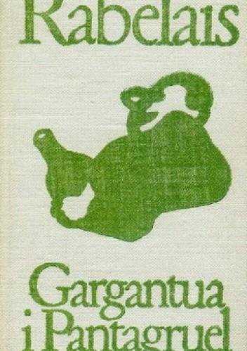 Okładka książki Gargantua i Pantagruel t.1