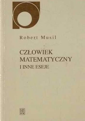 Okładka książki Człowiek matematyczny i inne eseje