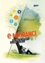 Okładka książki E-migranci. Pół roku bez internetu, telefonu i telewizji