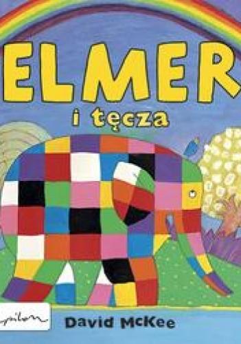 Okładka książki Elmer i tęcza