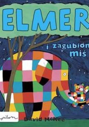 Okładka książki Elmer i zagubiony miś