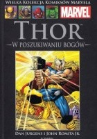 Thor: W Poszukiwaniu Bogów
