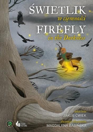 Okładka książki Świetlik w ciemności/Firefly in the Darkness