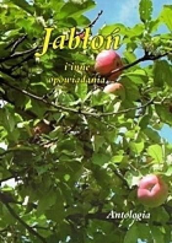 Okładka książki Jabłoń i inne opowiadania