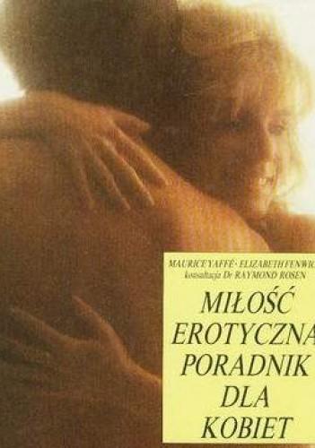 Okładka książki Miłość erotyczna: poradnik dla kobiet