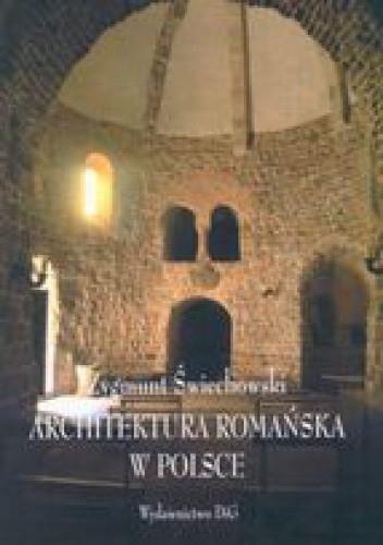 Okładka książki Architektura romańska w Polsce