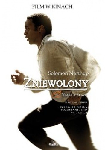 Solomon Northup - Zniewolony.12 Years a Slave.