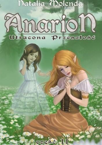 Okładka książki Anarion 2. Utracona przeszłość