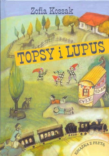 Okładka książki Topsy i Lupus