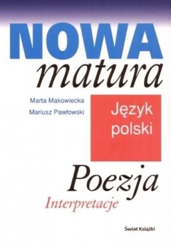 Okładka książki Nowa matura. Język polski. Poezja. Intepretacje