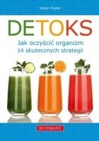 Detoks. Jak oczyścić organizm