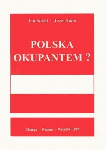 Okładka książki Polska okupantem?