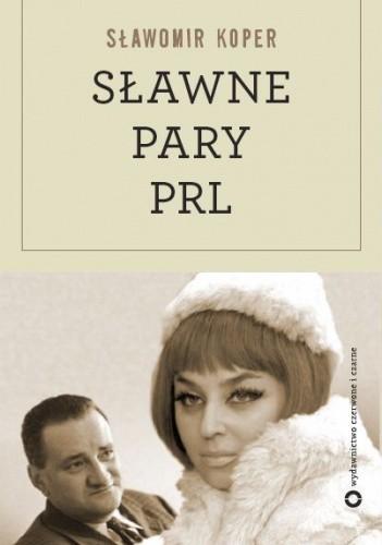 Okładka książki Sławne pary PRL